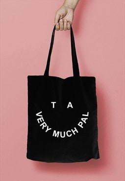 TA VERY MUCH PAL Smiley Face Slogan Print Tote Bag Shopper