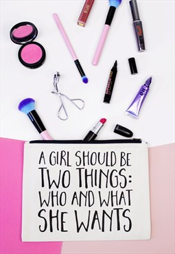Makeup Bag - A Girl Should Be Two Things