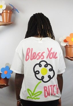 Bless you bitch graphic t-shirt in white
