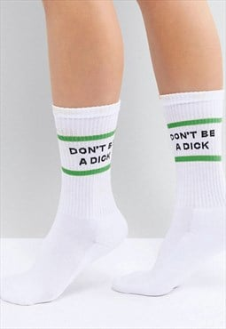 Don't be a dick socks