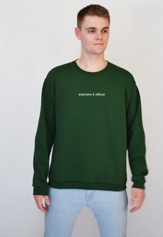 GREEN EXPENSIVE & DIFFICULT (WHITE) SWEATSHIRT