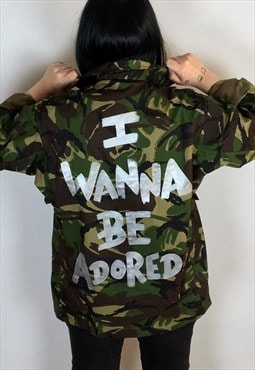 I Wanna Be Adored Hand Painted Reworked Camo Jacket