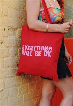 Everything Will Be Ok - tote bag