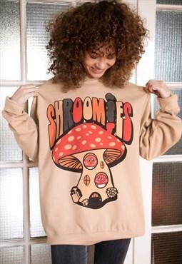 Shroomies Women's Slogan Sweatshirt