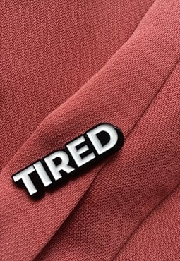 Enamel Pin Tired