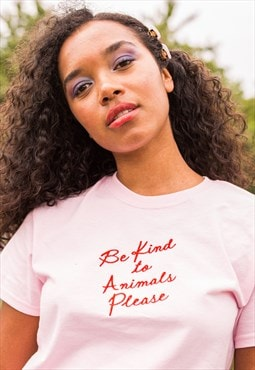 Be Kind To Animals Embroidered Pink T-Shirt
